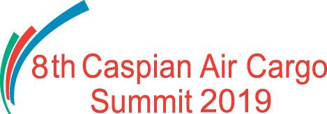 The 8th Caspian Air Cargo Summit 2019